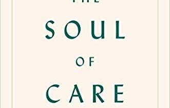 The Soul of Care by Arthur Kleinman [cover art]